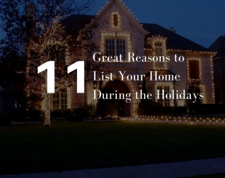 11 Great Reasons to List Your Home During the Holidays
